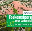 Toekomstperspectief voor landschap en stad